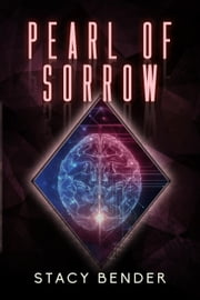 Pearl of Sorrow - Sav'ine, #7 ebook by Stacy Bender