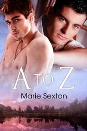 A to Z ebook by Marie Sexton