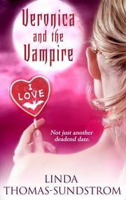 Veronica and the Vampire ebook by Linda Thomas-Sundstrom