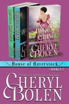 House of Haverstock, Books 1-3 ebook by