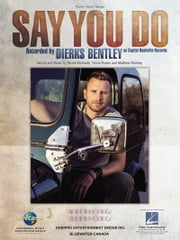 Say You Do Sheet Music ebook by Dierks Bentley