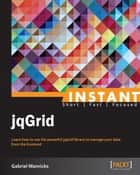 Instant jqGrid ebook by Gabriel Manricks