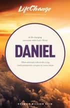 Daniel eBook by The Navigators