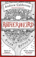 Rotherweird - Rotherweird Book I ebook by