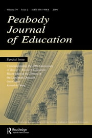 Commemorating the 50th Anniversary of brown V. Board of Education: - Reconsidering the Effects of the Landmark Decision:a Special Issue of the peabody Journal of Education ebook by