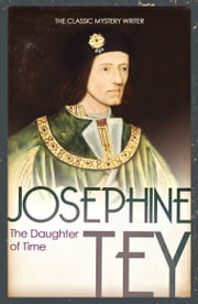 The Daughter Of Time 電子書 by Josephine Tey