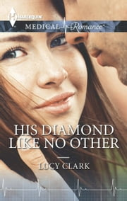 His Diamond Like No Other ebook by Lucy Clark