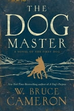 The Dog Master, A Novel of the First Dog