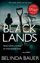 Blacklands - The addictive Sunday Times No.1 bestseller ebook by