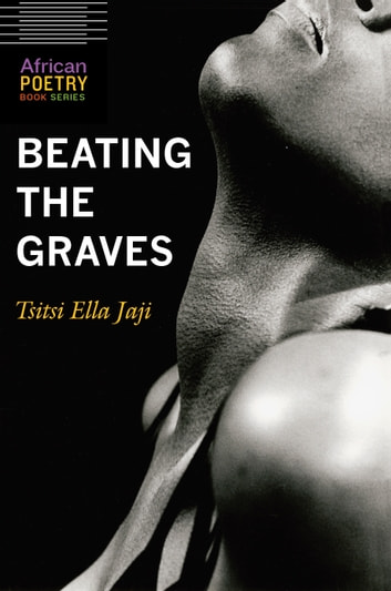 Beating the Graves ebook by Tsitsi Ella Jaji