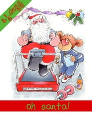 Oh Santa! ebook by Stephanie Dagg