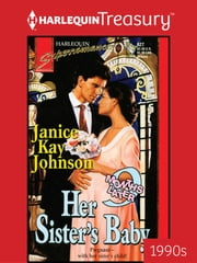 HER SISTER'S BABY eBook by Janice Kay Johnson