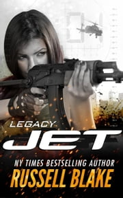 Jet V - Legacy - Jet, #5 ebook by Russell Blake