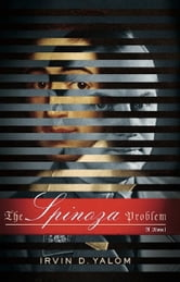 The Spinoza Problem - A Novel ebook by Irvin D. Yalom