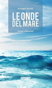 Le onde del mare ebook by Filippo Anelli