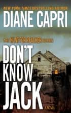 Don't Know Jack eBook por Diane Capri