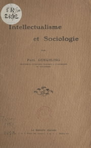 Intellectualisme et sociologie ebook by Paul Gemähling