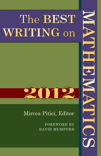 The Best Writing on Mathematics 2012 ebook by