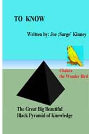 """To Know"" ebook by Joe Sarge Kinney"