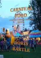 Carnival Food ebook by Doris Bartle