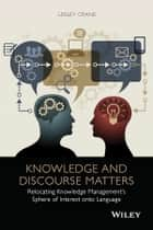 Knowledge and Discourse Matters ebook by Lesley Crane