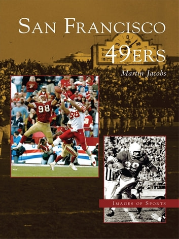 San Francisco 49ers ebook by Martin Jacobs