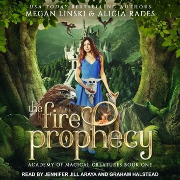 The Fire Prophecy audiobook by Megan Linski,Alicia Rades