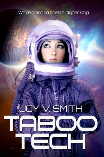 Taboo Tech ebook by Joy V. Smith