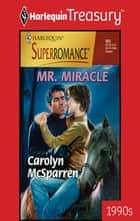 Mr. Miracle ebook by Carolyn McSparren