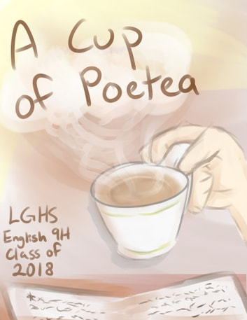 A Cup of Poetea ebook by LGHS English 9H Class of 2018