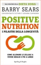 Positive Nutrition eBook by Barry Sears