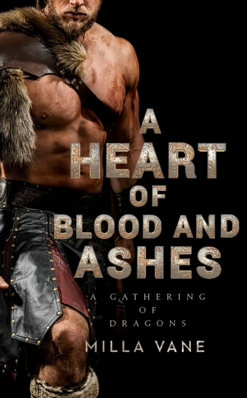 A Heart of Blood and Ashes ebook by Milla Vane