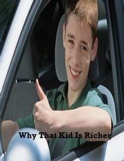 Why That Kid Is Richer ebook by V.T.