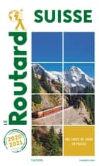 Guide du Routard Suisse 2020/21 ebook by Collectif