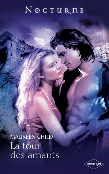 La tour des amants ebook by Maureen Child