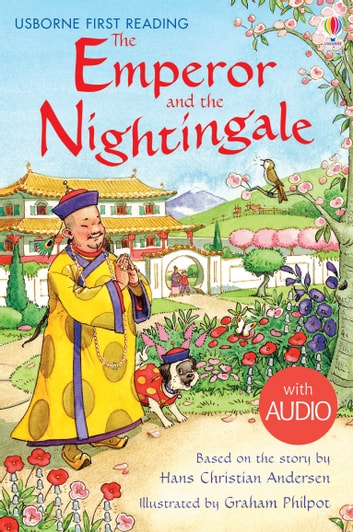 The Emperor and the Nightingale: Usborne First Reading: Level Four ebook by Rosie Dickins