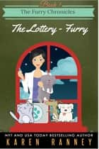 The Lottery - Furry ebook by