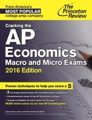 Cracking the AP Economics Macro & Micro Exams, 2016 Edition ebook by Princeton Review