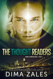 The Thought Readers (Mind Dimensions Book 1) ebook by Kobo.Web.Store.Products.Fields.ContributorFieldViewModel