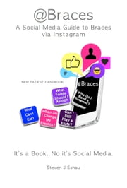 @Braces A Social Media Guide to Braces ebook by Steven J. Schau