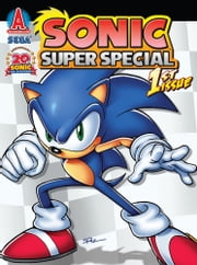 "Sonic Super Special Magazine #1 ebook by Ian Flynn,Ken Penders,Patrick ""SPAZ"" Spaziante,Tracy Yardley!,Terry Austin,Matt Herms,John Workman,Jim Amash,Jason Jensen,Teresa Davidson,Jamal Peppers"