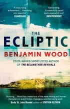 The Ecliptic ebook by Benjamin Wood