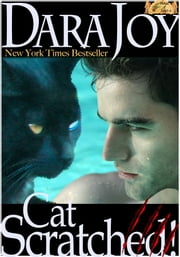 Cat Scratched! ebook by Dara Joy