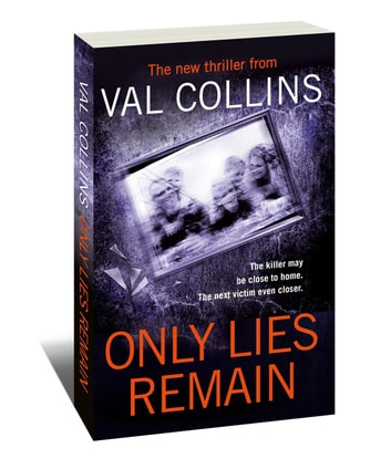 Only Lies Remain - An Aoife Walsh Thriller, #2 ebook by Val Collins