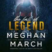 The Fall of Legend - Legend Trilogy, Book 1 audiobook by Meghan March