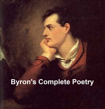 Byrons complete poetry all seven volumes ebook by lord byron byrons complete poetry all seven volumes ebook by lord byron fandeluxe Gallery