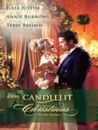 One Candlelit Christmas - An Anthology ebook by Julia Justiss, Annie Burrows, Terri Brisbin