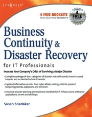 Business Continuity and Disaster Recovery Planning for IT Professionals ebook by Susan Snedaker