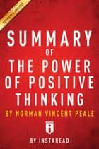 Summary of The Power of Positive Thinking ebook by Instaread Summaries