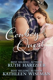Cowboy Quest ebook by Ruth Hartzler,Kathleen Wiseman